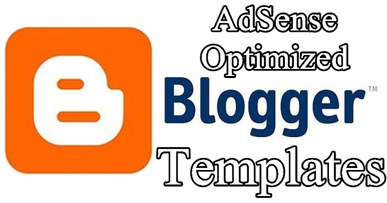 Adsense Optimized Blogger Templates