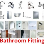 Comprehensive List of Must Have Bathroom Fittings