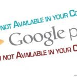 How to Download & Install Country Restricted Apps from Play Store