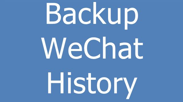 How to Backup WeChat History & Restore WeChat Backup