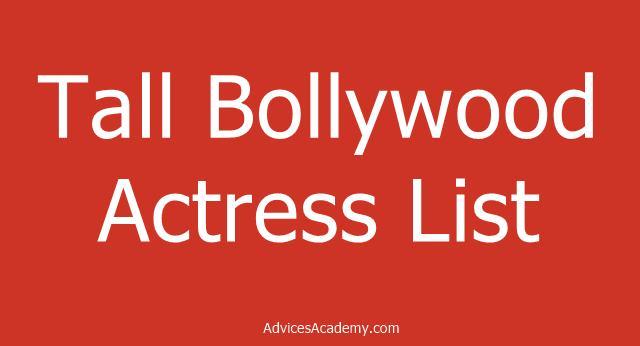 15 Tallest Bollywood Actress 2020 List 2