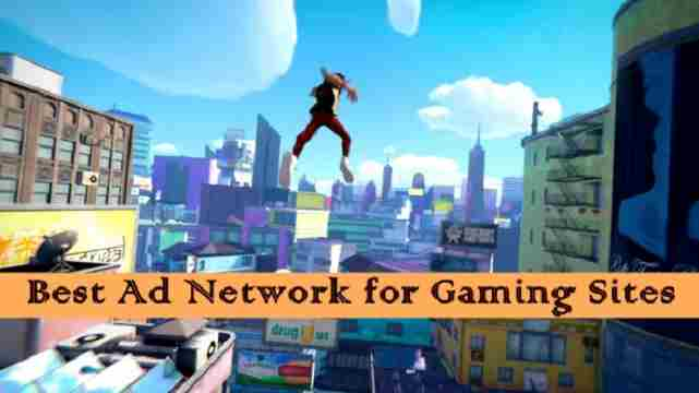best Ad networks for gaming sites