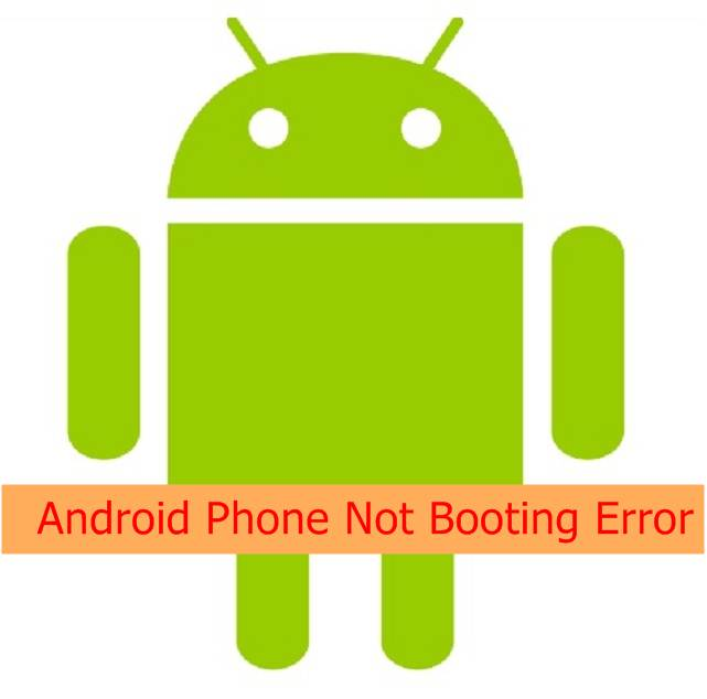 fix Android Phone not booting error