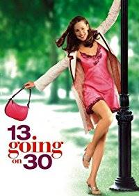 13 Going 30 Top Hollywood comedy film