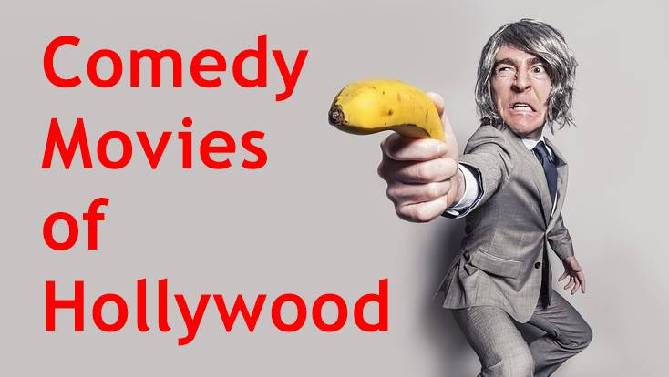 Best Comedy Movies of Hollywood