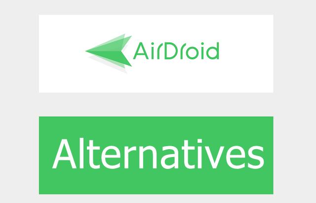 Best AirDroid Alternarives