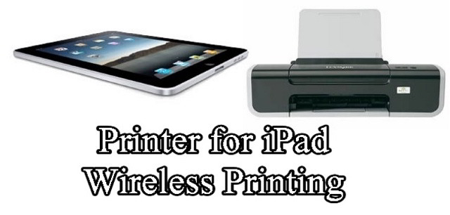 Best Printer for iPad Wireless Printing